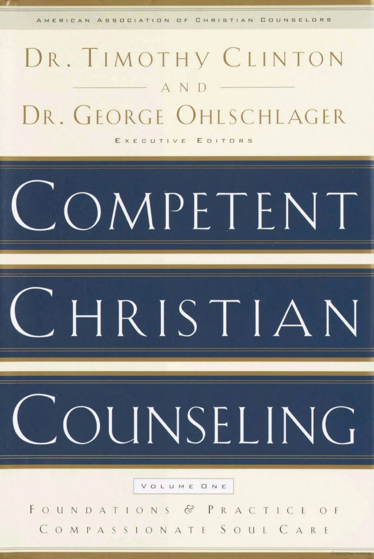 competent christian counseling Cc 610 compassionate christian counseling - competent christian counseling,  volume one: foundations and practice of compassionate soul care by.