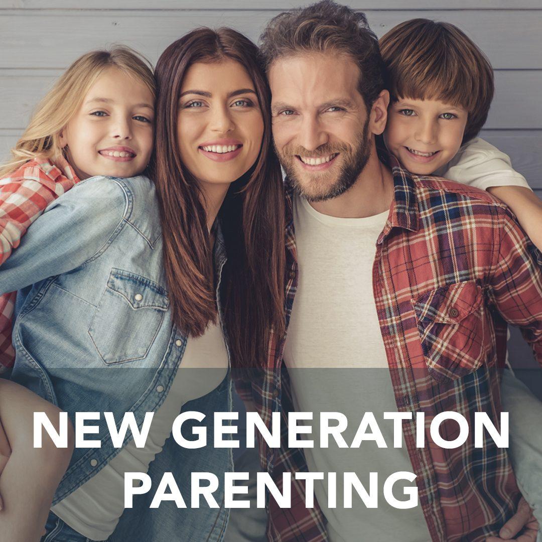New Gen. Parenting